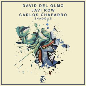 DAVID DEL OLMO/JAVI ROW/CARLOS CHAPARRO - Shadows