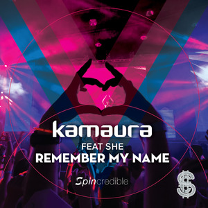 KAMAURA/SHE - Remember My Name