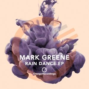 MARK GREENE - Rain Dance EP