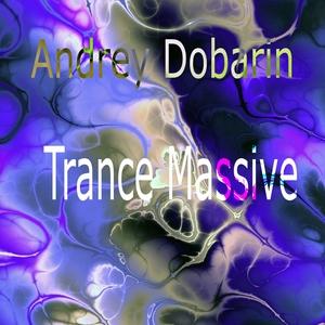 ANDREY DOBARIN - Trance Massive