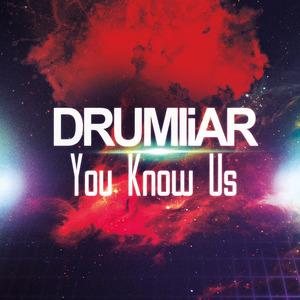 DRUMLIAR - You Know Us