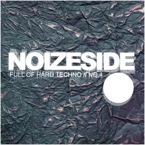 VARIOUS - Full Of Hard Techno: Noizeside No 4