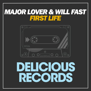 MAJOR LOVER & WILL FAST - First Life