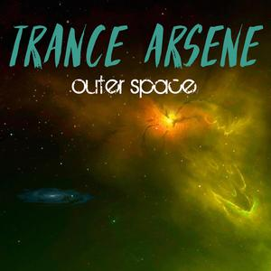 TRANCE ARSENE - Outer Space