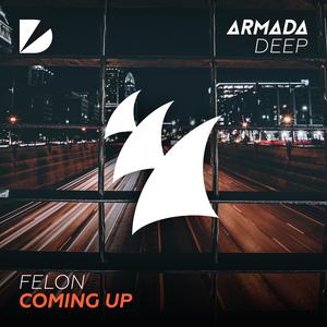 FELON - Coming Up