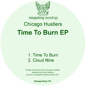 CHICAGO HUSTLERS - Time To Burn EP