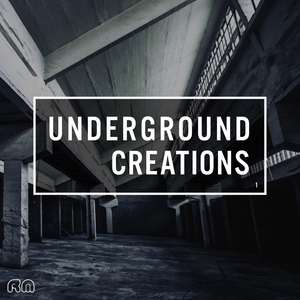 VARIOUS - Underground Creations Vol 1
