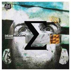 DEJAN MILICEVIC - Summation