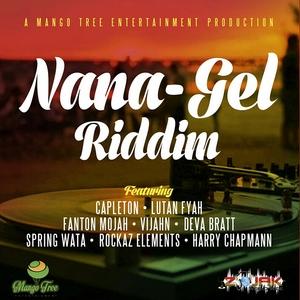 VARIOUS - Nana - Gel Riddim
