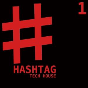 VARIOUS - Hashtag Tech House Vol 1