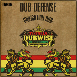 DUB DEFENSE - Unification Dub