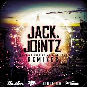 JACK & JOINTZ - Beaming Jointly With Delight (Remixes)