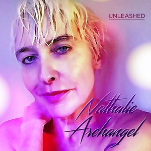 NATHALIE ARCHANGEL - Unleashed
