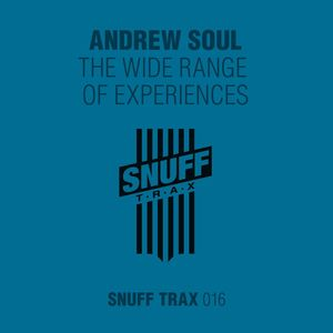 ANDREW SOUL - The Wide Range Of Experiences