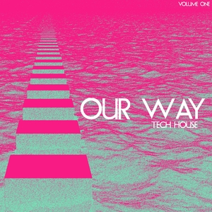 VARIOUS - Our Way Tech Housе Vol 1