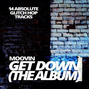 MOOVIN - Get Down (The Album)
