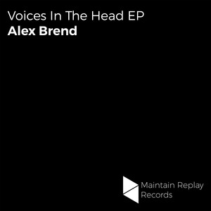 ALEX BREND - Voices In The Head EP