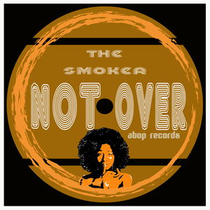 THE SMOKER - Not Over