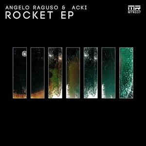 ANGELO RAGUSO & ACKI - Rocket EP