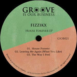 FIZZIKX - House Forever EP