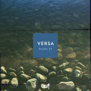 VERSA - Blues EP