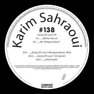 KARIM SAHRAOUI - Gang Of Love EP: Compost Black Label #138