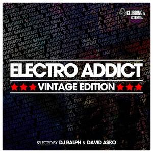 VARIOUS/DJ RALPH/DAVID ASKO - Electro Addict (Vintage Edition)