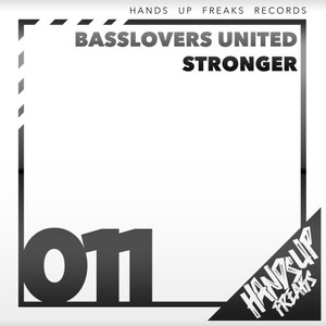 BASSLOVERS UNITED - Stronger
