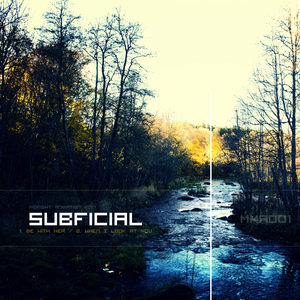 SUBFICIAL - Be With Her/When I Look At You