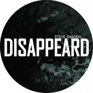 STEVE SHADEN - Disappeard