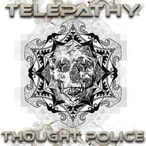 TELEPATHY - Thought Police