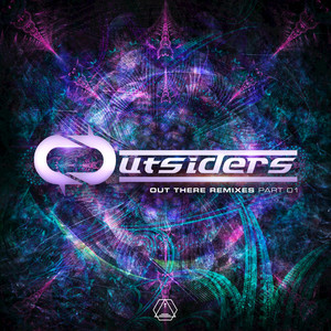 OUTSIDERS - Out There Remixes Part 1