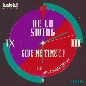 DE LA SWING - Give Me Time EP