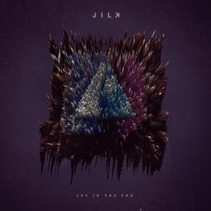 JILK - Joy In The End