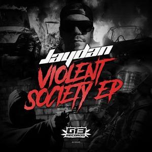 JAYDAN - Violent Society EP