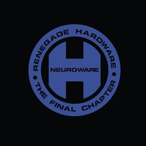VARIOUS - The Final Chapter/Neuroware