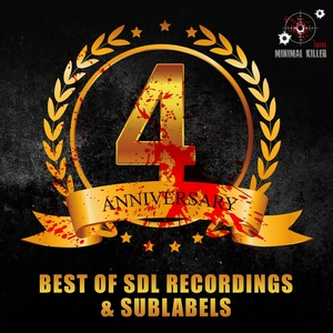VARIOUS - 4 Anniversary Best Of SDL Recordings & Sublabels