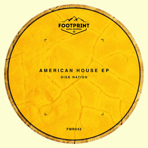 DISK NATION - American House EP
