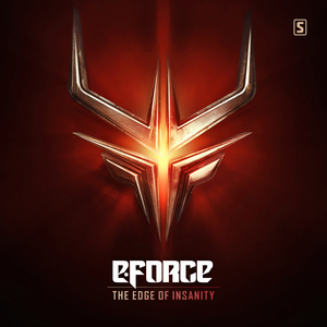 E-FORCE - The Edge Of Insanity