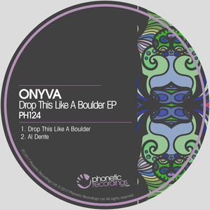 ONYVA - Drop This Like A Boulder EP