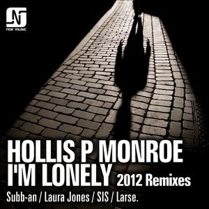HOLLIS P MONROE - I'm Lonely