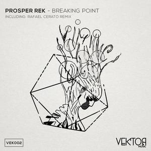 PROSPER REK - Breaking Point