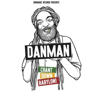DANMAN - Chant Down Babylon