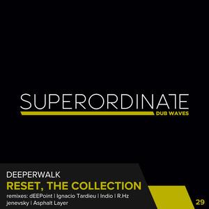 DEEPERWALK - Reset,The Collection