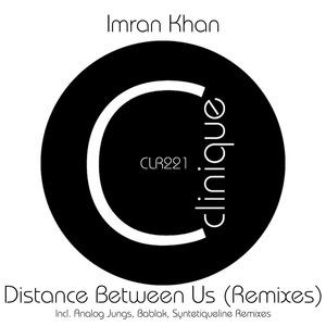 IMRAN KHAN - Distance Between Us (Remixes)