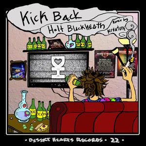 HOLT BLACKHEATH - Kick Back