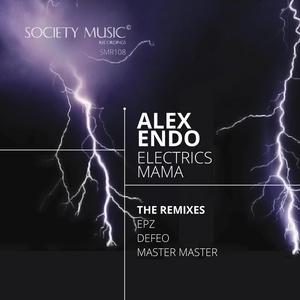 ALEX ENDO - Electrics Mama