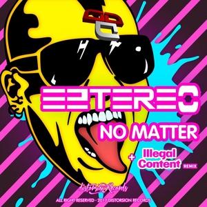 EZTEREO - No Matter