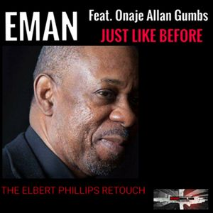 EMAN feat ONAJE ALLAN GUMBS - Just Like Before