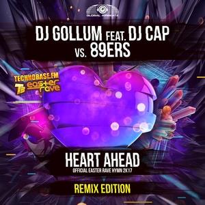 DJ GOLLUM feat DJ CAP vs 89ERS - Heart Ahead (Easter Rave Hymn 2k17)